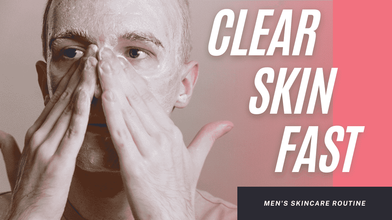 You are currently viewing How To Get A Clear Skin Fast At Home | Skincare Routine